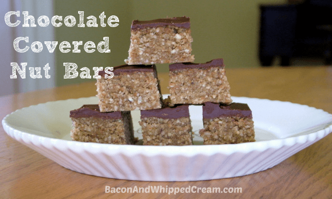 Chocolate Covered Nut Bars (paleo, grain free) - Bacon and Whipped Cream