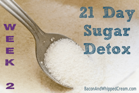 21 Day Sugar Detox – Week 2 Update