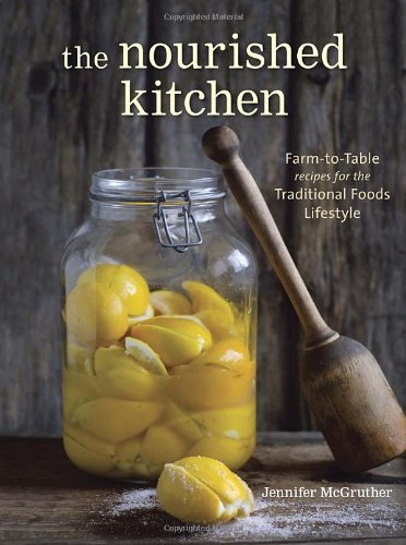 Book Review: The Nourished Kitchen