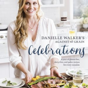 Celebrations by Danielle Walker