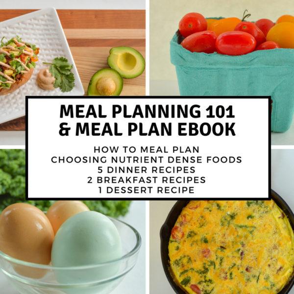 Meal Planning 101 & 1 Week Plan Ebook