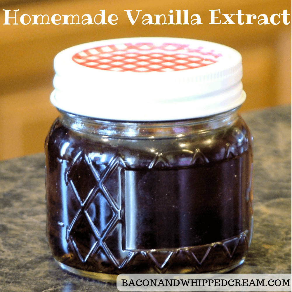 Homemade Vanilla Extract - Bacon and Whipped Cream