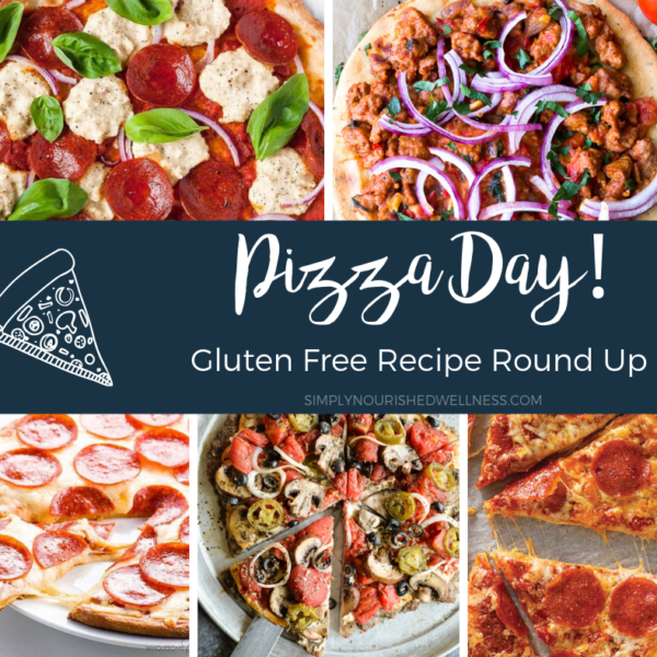 GF Pizza Roundup - Simply Nourished Wellness