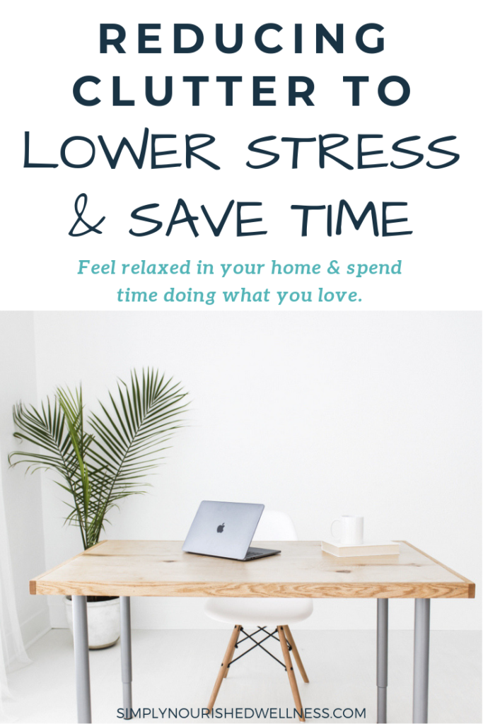 Decluttering to Reduce Stress - Simply Nourished Wellness
