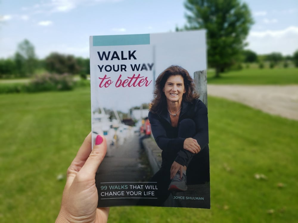 Book Review: Walk Your Way to Better by Joyce Schulman - Live Simply, Eat Well